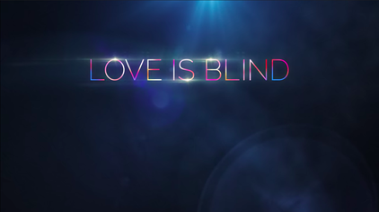 New Hit Show: Love Is Blind on Netflix